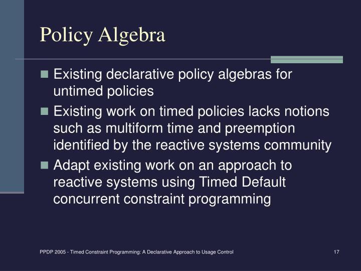 Policy Algebra