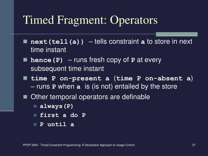 Timed Fragment: Operators