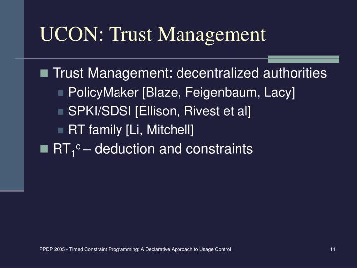UCON: Trust Management