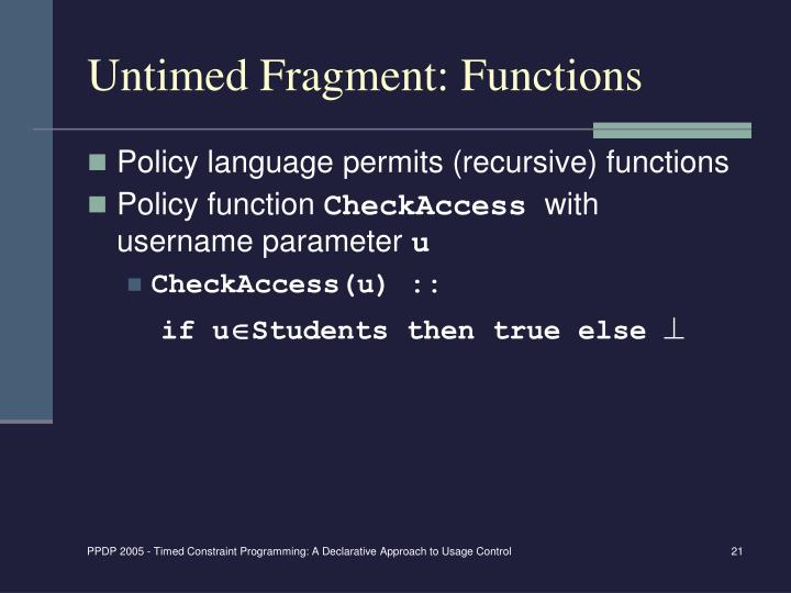 Untimed Fragment: Functions