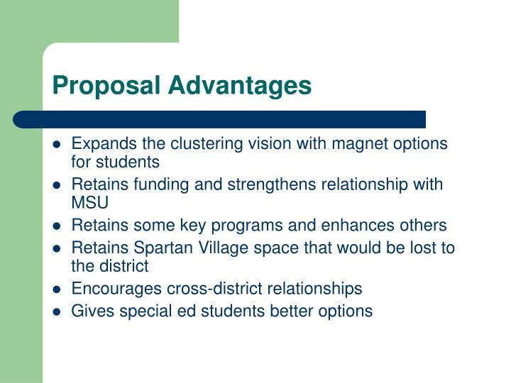 Proposal Advantages