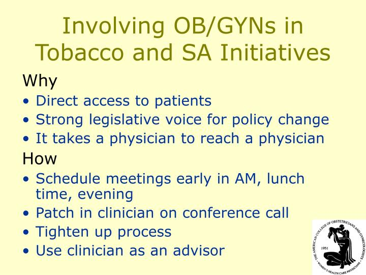 Involving OB/GYNs in Tobacco and SA Initiatives