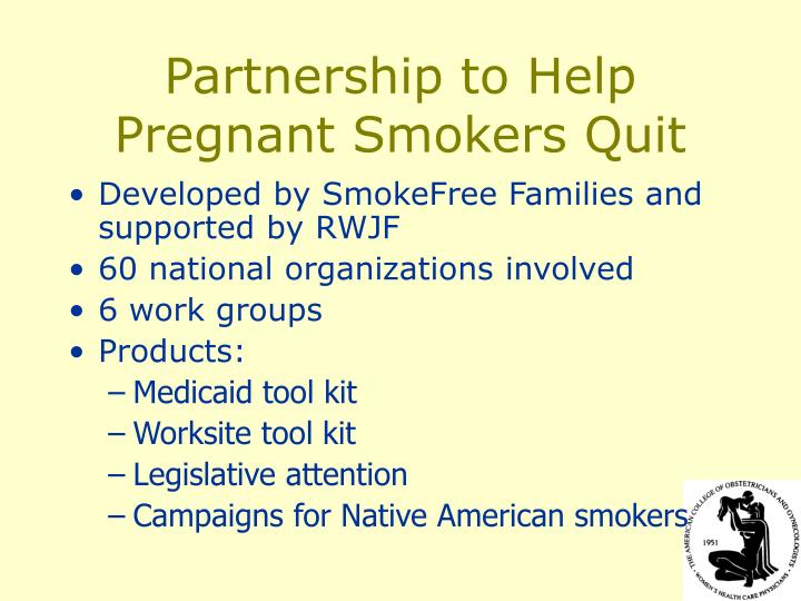 Partnership to Help Pregnant Smokers Quit