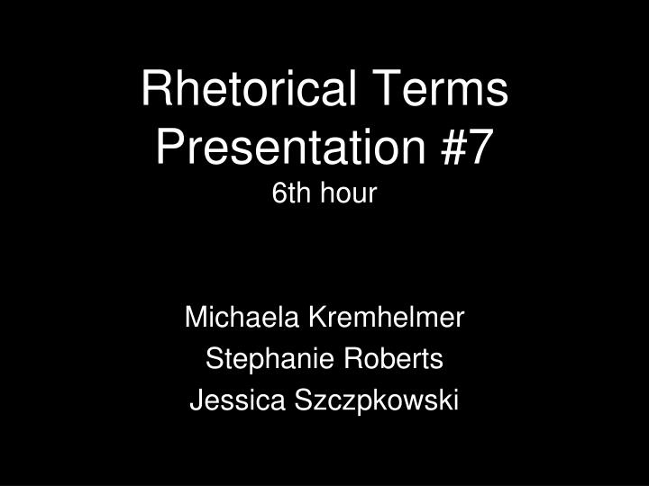 rhetorical terms presentation 7