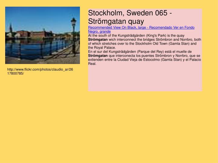 Stockholm, Sweden 065 - Strömgatan quay