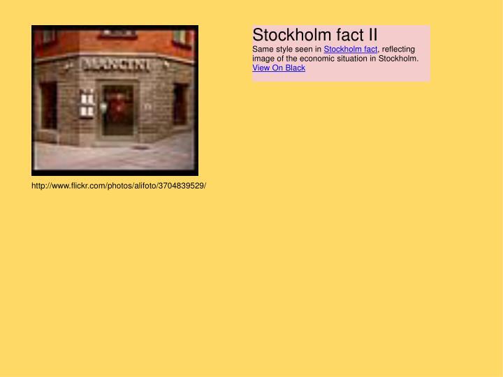 Stockholm fact II