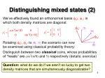 distinguishing mixed states 2