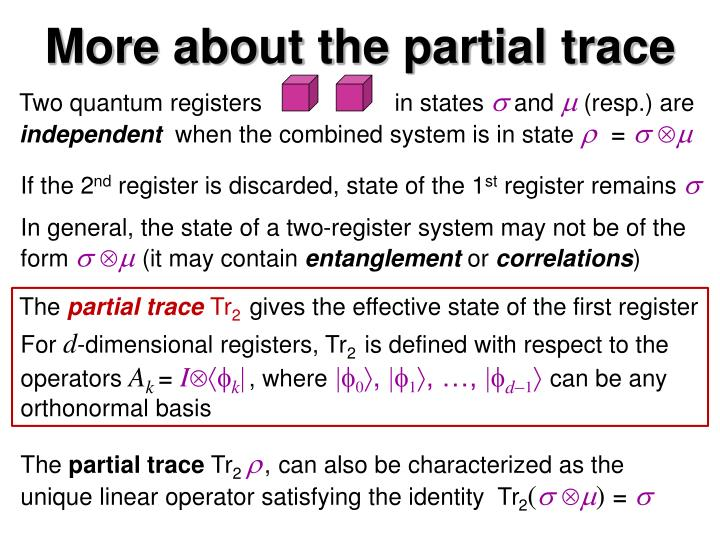 More about the partial trace