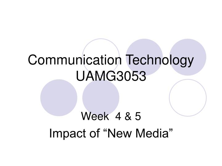 Communication technology uamg3053