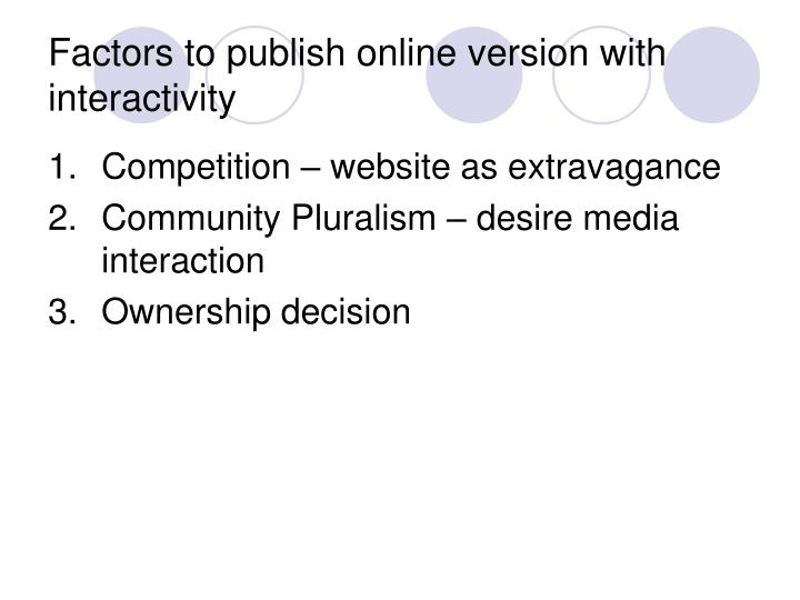 Factors to publish online version with interactivity