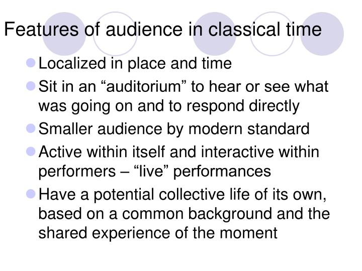 Features of audience in classical time