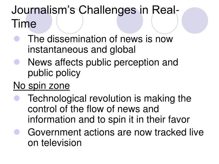 Journalism's Challenges in Real-Time