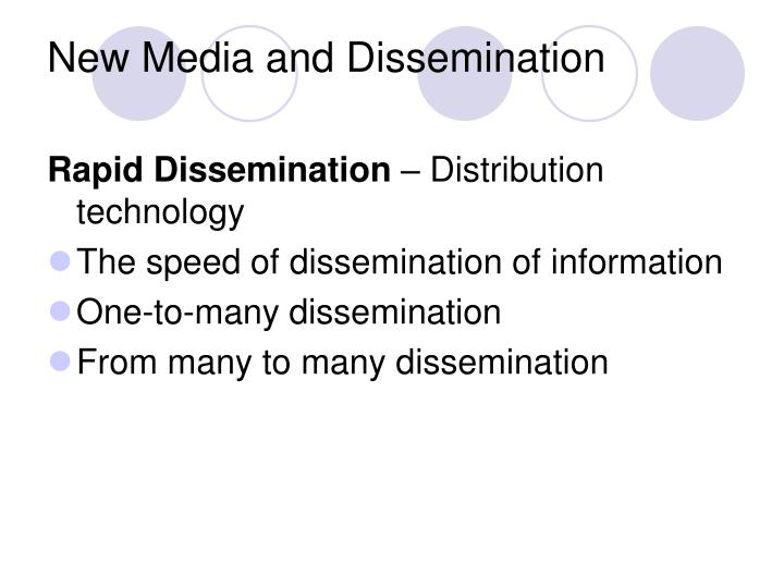 New Media and Dissemination