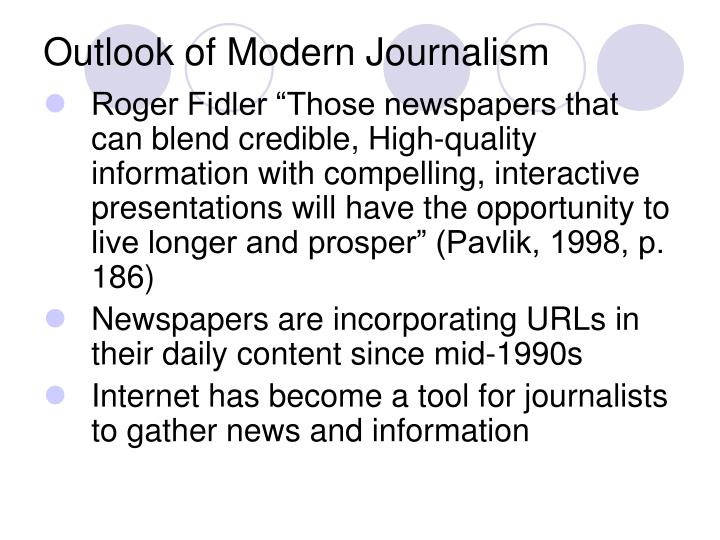 Outlook of Modern Journalism