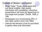 outlook of modern journalism