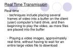 real time transmission