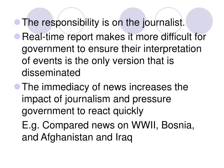 The responsibility is on the journalist.