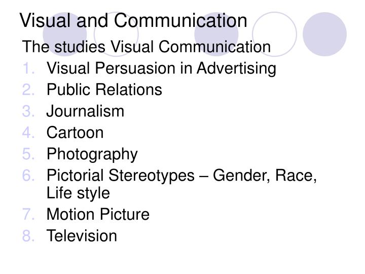 Visual and Communication