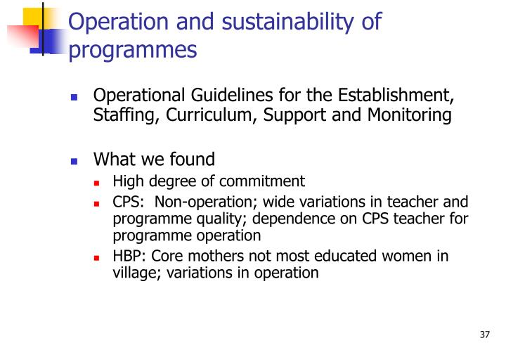 Operation and sustainability of programmes