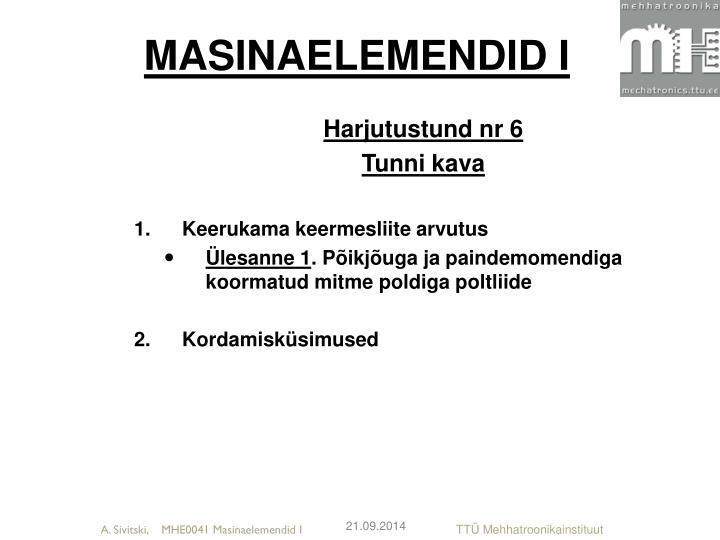 MASINAELEMENDID I