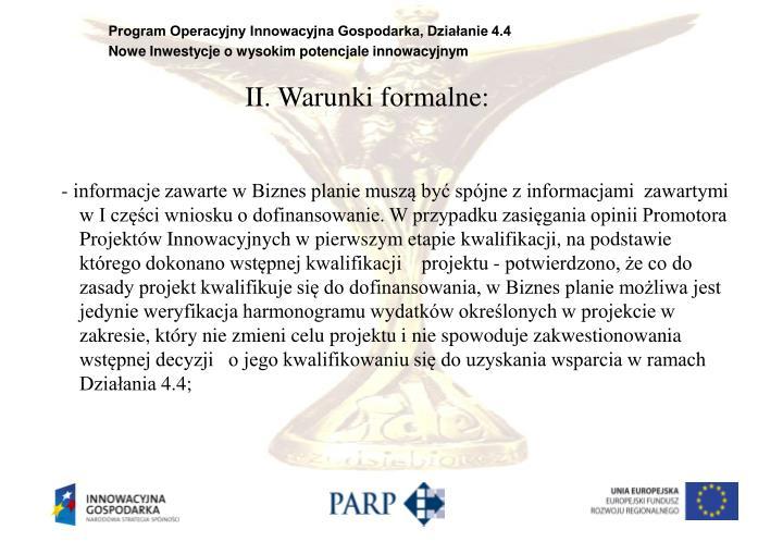 II. Warunki formalne: