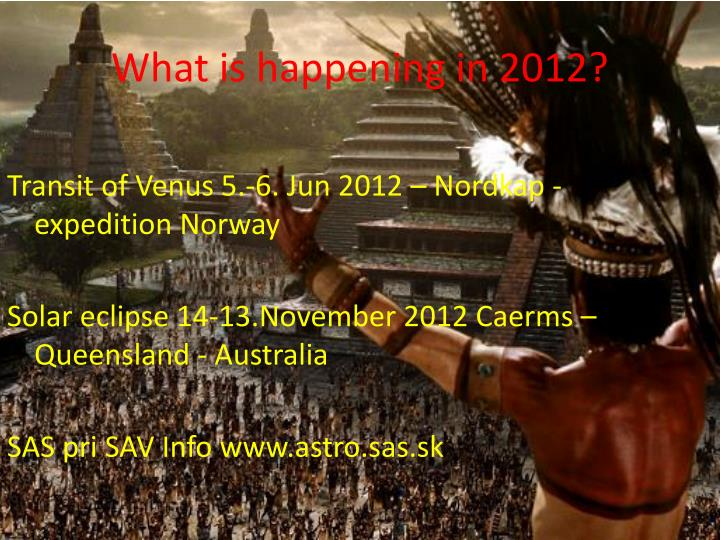 What is happening in 2012?