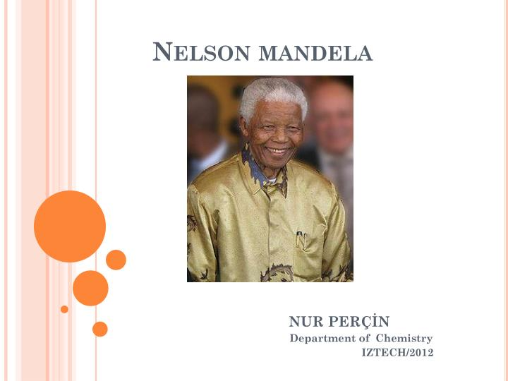 short biography on nelson mandela Nelson mandela changed south africa and the world through his extraordinary work as a humanitarian, revolutionary, and the president of south africa.