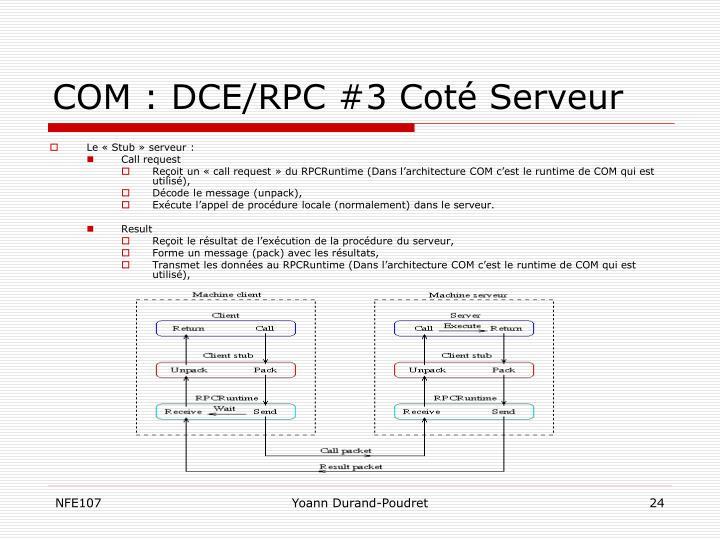 COM : DCE/RPC #3 Coté Serveur