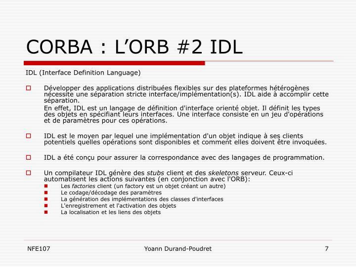 CORBA : L'ORB #2 IDL