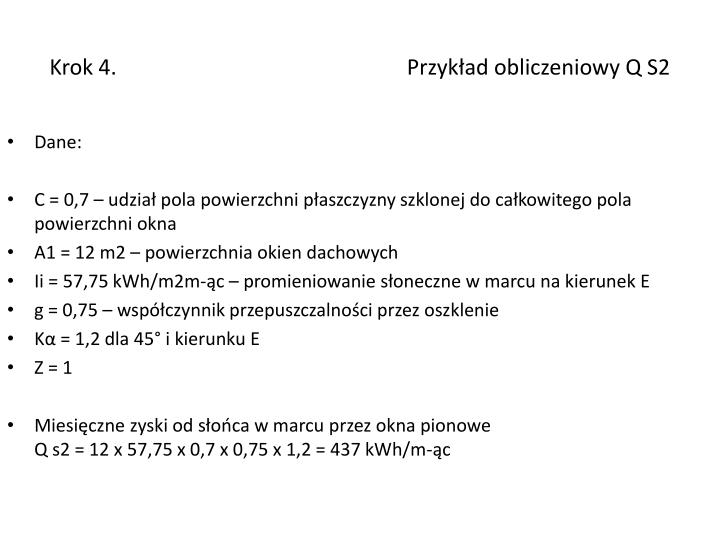 Krok 4.                                                      Przykład obliczeniowy Q S2
