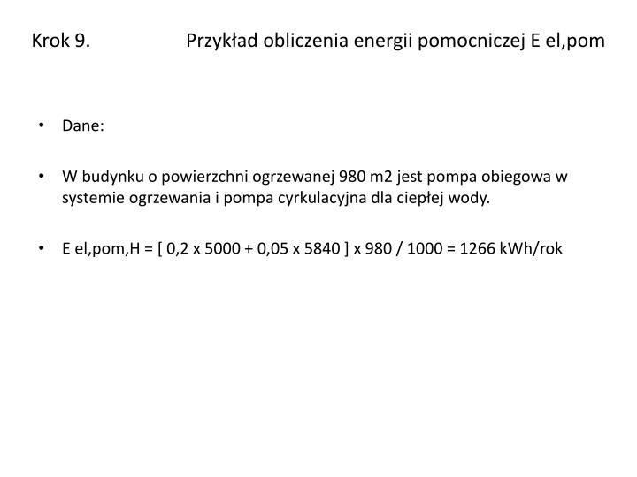 Krok 9.                    Przykład obliczenia energii pomocniczej E el,pom