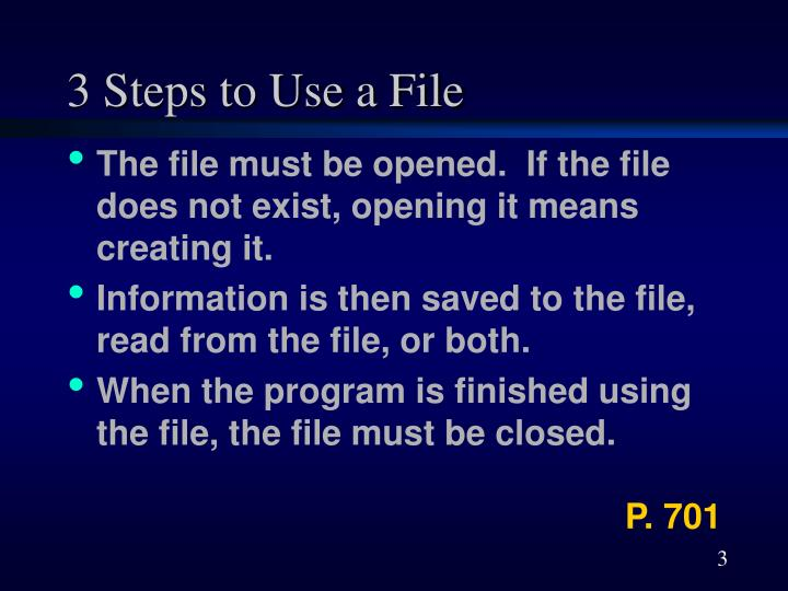 3 Steps to Use a File