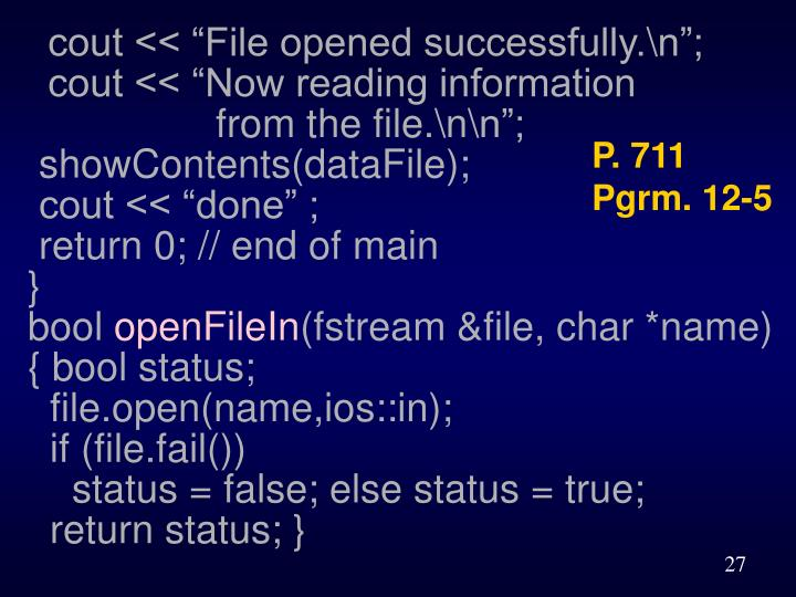 """cout << """"File opened successfully.\n"""";"""