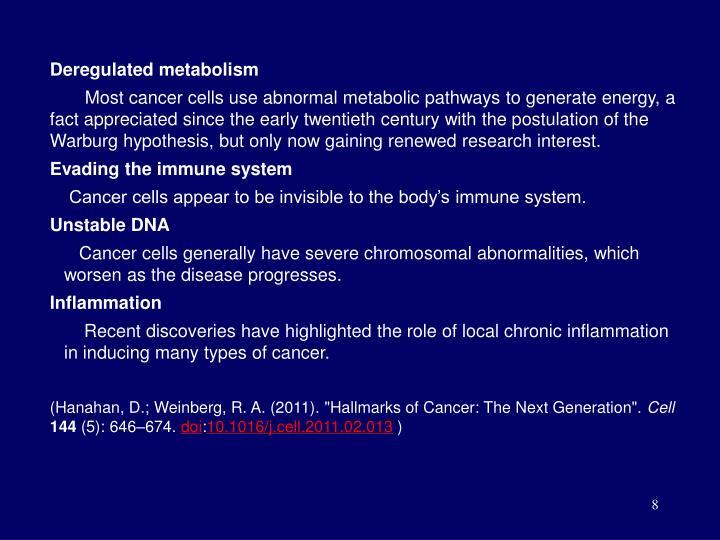 Deregulated metabolism