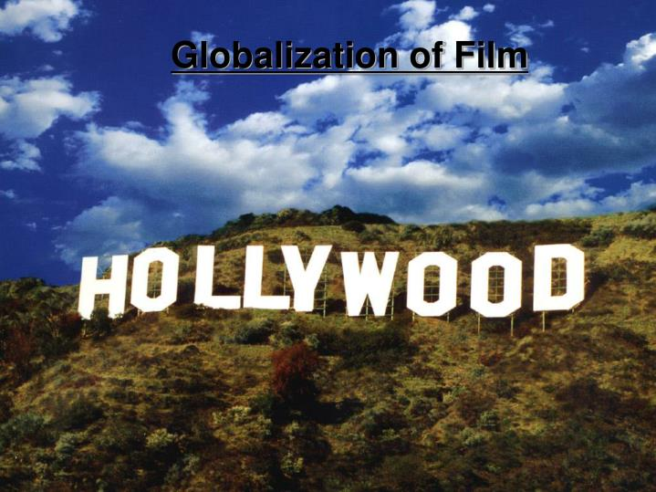 Globalization of Film