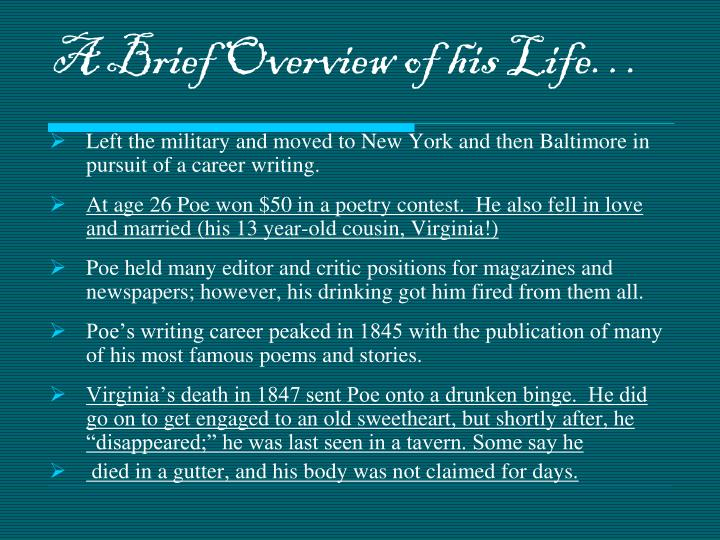 A Brief Overview of his Life…