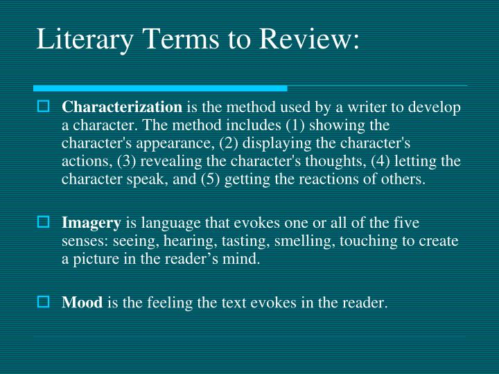 Literary Terms to Review: