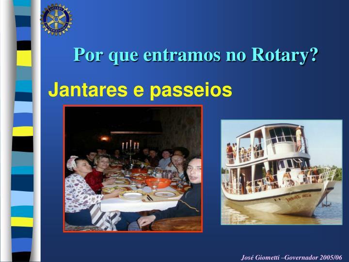 Por que entramos no Rotary?
