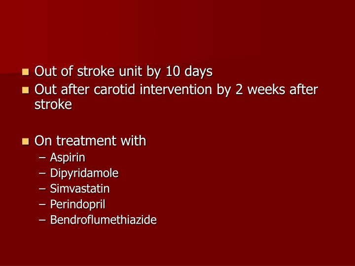 Out of stroke unit by 10 days