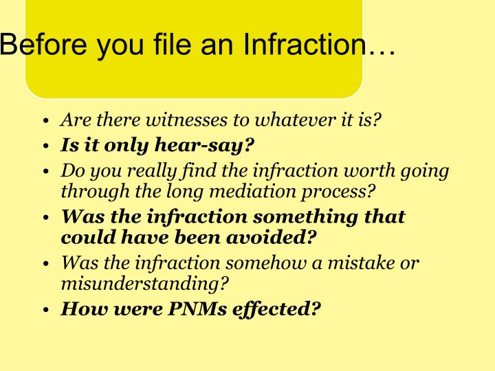 Before you file an Infraction…