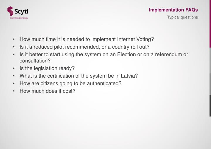 Implementation FAQs
