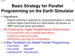 basic strategy for parallel programming on the earth simulator2