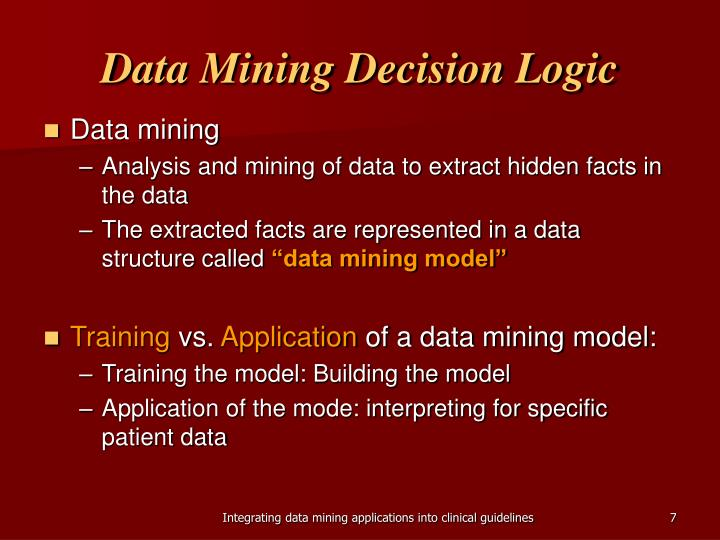 Data Mining Decision Logic