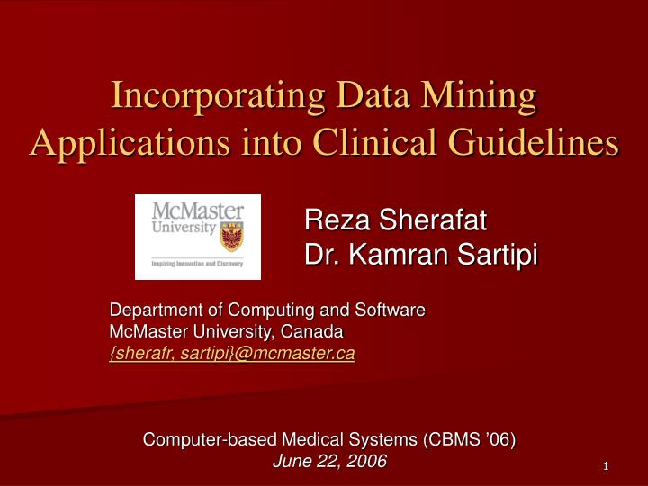 Incorporating data mining applications into clinical guidelines