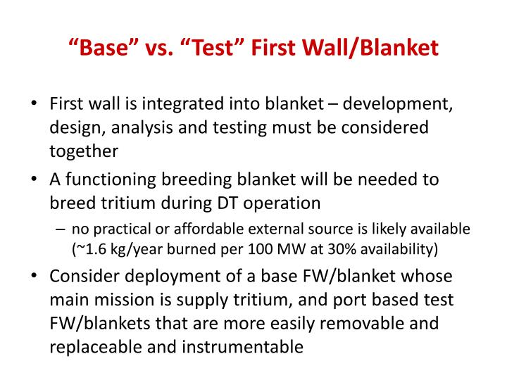 """Base"" vs. ""Test"" First Wall/Blanket"