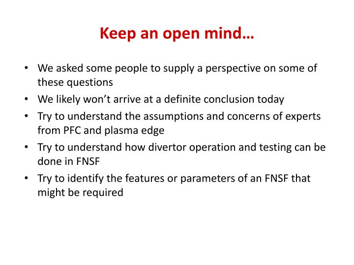 Keep an open mind…