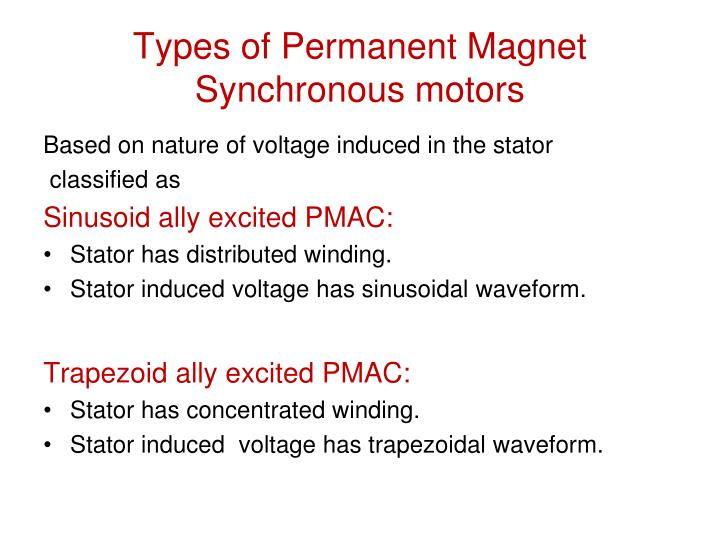 Ppt permanent magnet synchronous motor drives pmsm for Permanent magnet synchronous motor