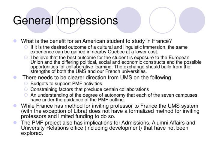 General Impressions