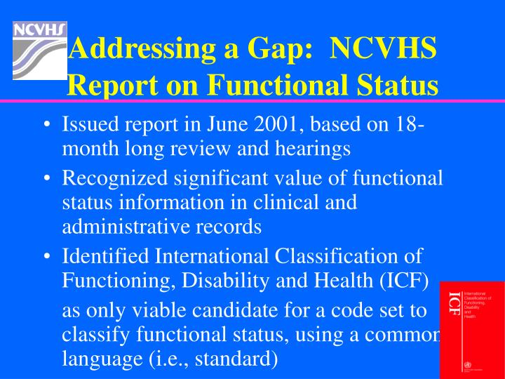 Addressing a Gap:  NCVHS Report on Functional Status