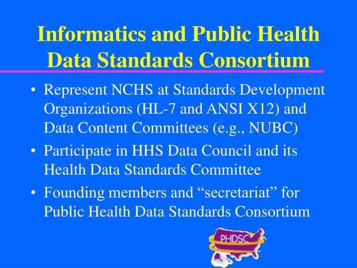 Informatics and Public Health Data Standards Consortium